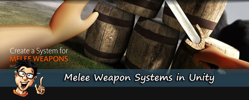 Digital - Tutors - Melee Weapon Systems in Unity