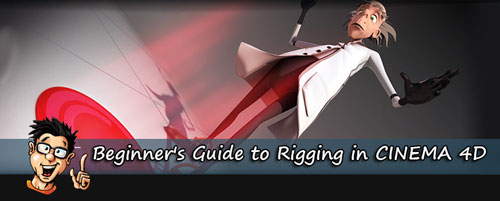 Digital - Tutors - Beginner's Guide to Rigging in CINEMA 4D