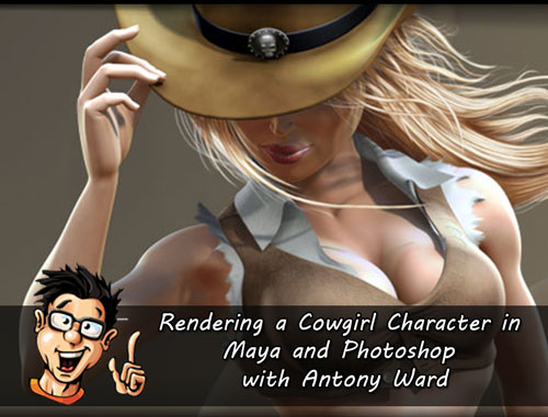 Digital - Tutors - Creative Development: Rendering a Cowgirl Character in Maya and Photoshop with Antony Ward