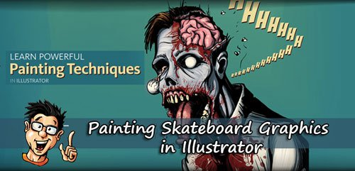 Digital - Tutors - Painting Skateboard Graphics in Illustrator