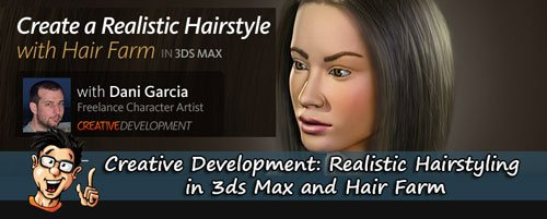 Digital - Tutors - Realistic Hairstyling in 3ds Max and Hair Farm with Dani Garcia