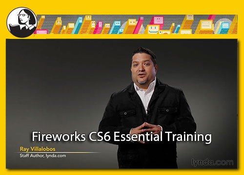Linda.com - Fireworks CS6 Essential Training