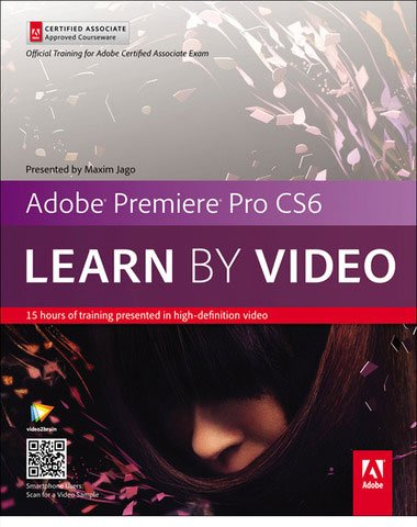 video2brain – Adobe Premiere Pro CS6: Learn by Video