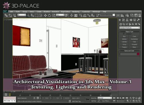 3d-palace – Architectural Visualization in 3ds Max – Vol. 3 . Texturing, Lighting and Rendering