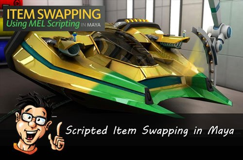 Digital - Tutors - Scripted Item Swapping in Maya