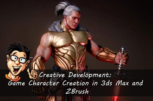 Digital - Tutors - Creative Development: Game Character Creation in 3ds Max and ZBrush