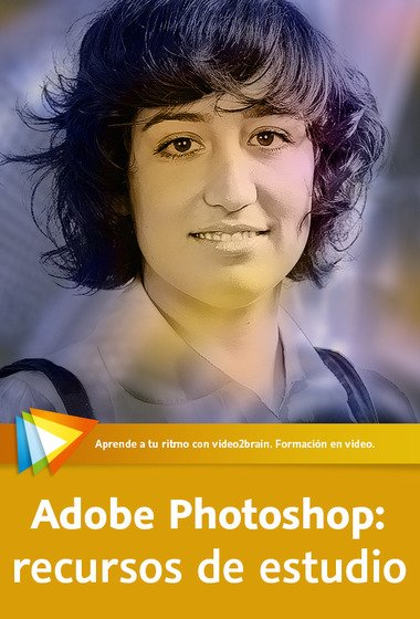 video2brain – Adobe Photoshop: recursos de estudio