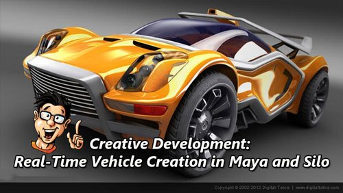 Digital - Tutors - Creative Development: Real-Time Vehicle Creation in Maya and Silo