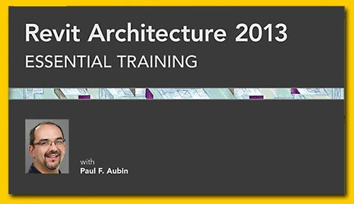 Revit Architecture 2013 Essential Training