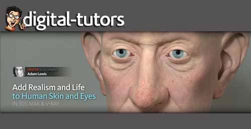 Digital-Tutors - Creative Development: Realistic Skin Shading, Lighting, and Rendering in 3ds Max and V-Ray with Adam Lewis