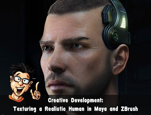 Digital - Tutors - Creative Development: Texturing a Realistic Human in Maya and ZBrush