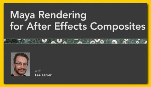 Maya Rendering for After Effects Composites