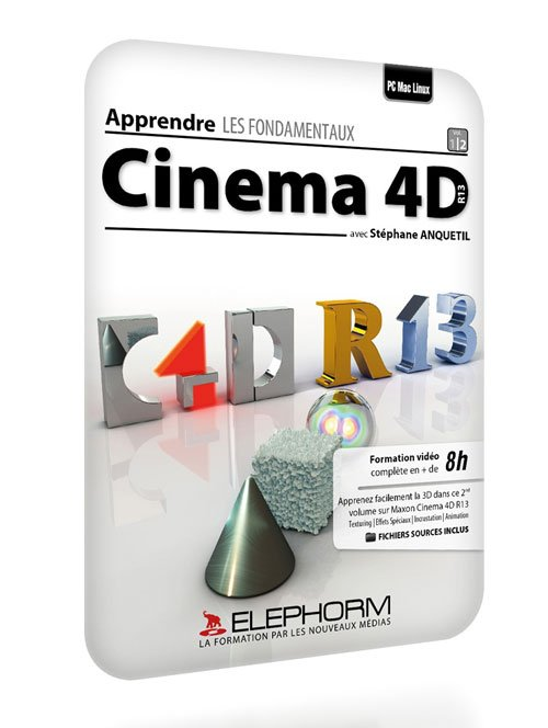 Elephorm - Learn Cinema 4D R13 Fundamentals Vol 2