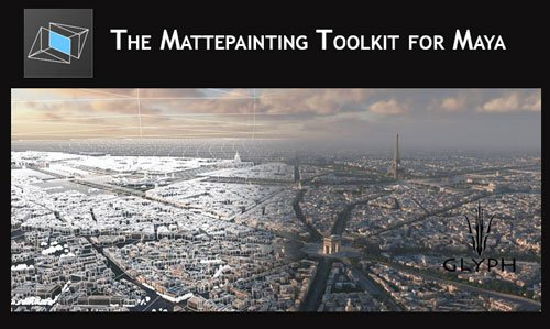 GLYPH – Mattepainting Toolkit for Maya 2013