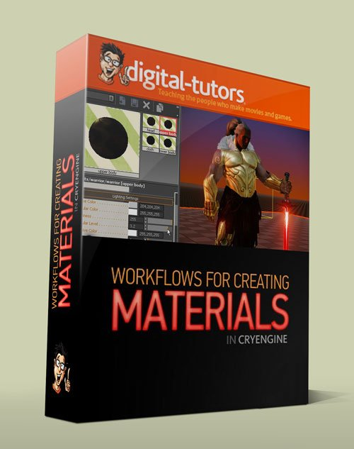 Digital - Tutors - Material Creation Workflows in CryENGINE