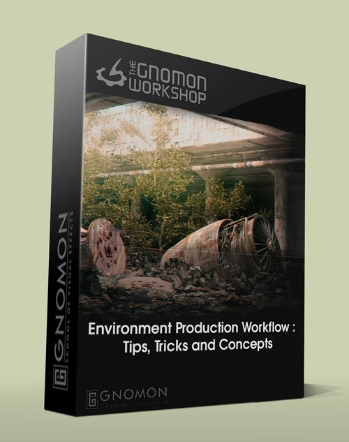 Environment Production Workflow : Tips, Tricks and Concepts