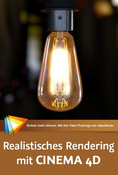 video2brain - Realistisches Rendering mit CINEMA 4D