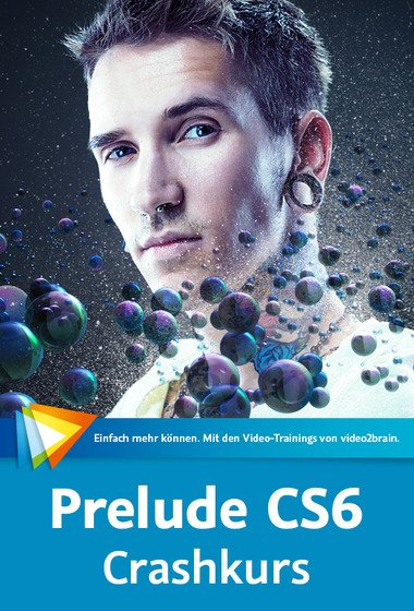 video2brain - Prelude CS6 – Crashkurs  (German)