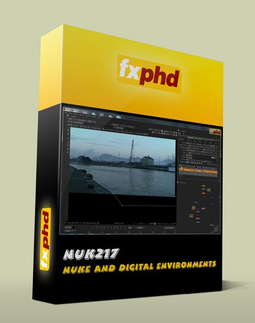 FXPHD : NUK217 – NUKE and Digital Environments