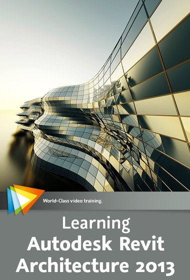 video2brain – Learning Autodesk Revit Architecture 2013 ( English )