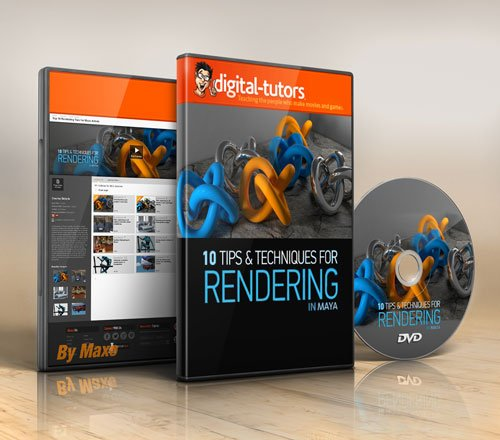 Digital - Tutors - Top 10 Rendering Tips for Maya Artists