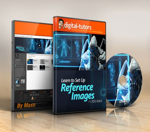 Digital - Tutors - Beginner's Guide to Reference Images in 3ds Max