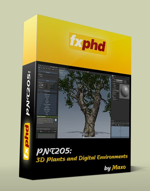 fxphd - PNT205 : 3D Plants and Digital Environments