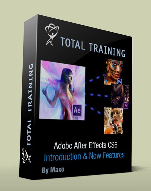 Total Training for  Adobe After Effects CS6  Introduction & New Features