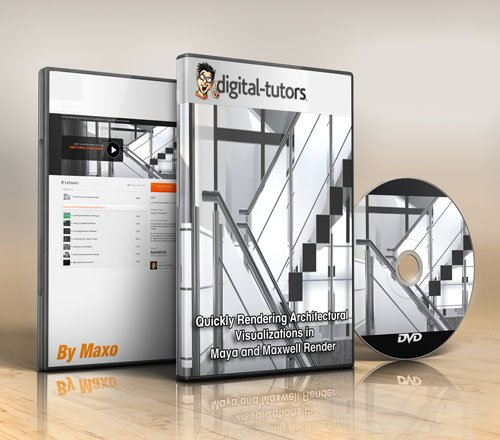 Digital - tutors - Quickly Rendering Architectural Visualizations in Maya and Maxwell Render