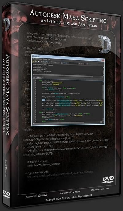 Eat3D - Autodesk Maya Scripting: An Introduction and Applicatio