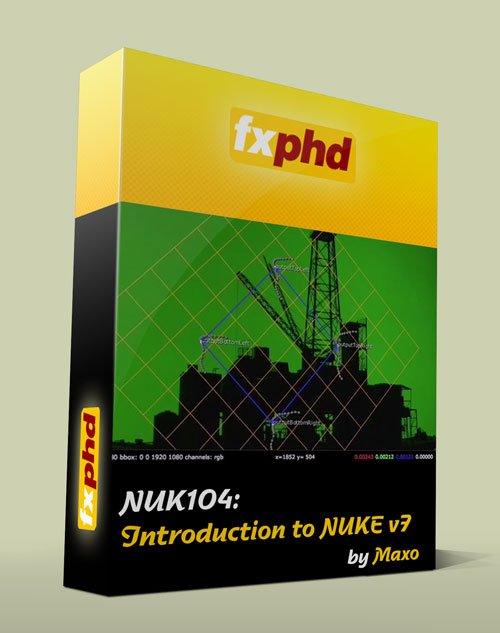 fxphd - NUK104: Introduction to NUKE v7 (Full DVD)