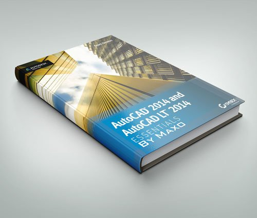 AutoCAD 2014 Essentials: Autodesk Official Press eBooks