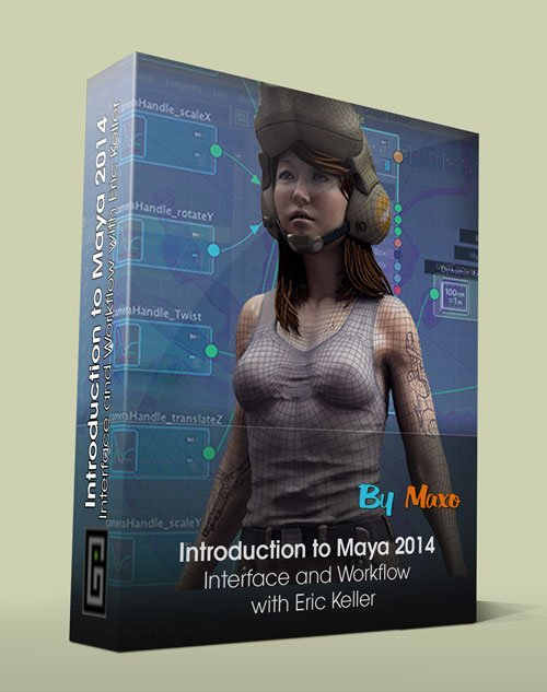 Introduction to Maya 2014  Interface and Workflow with Eric Keller
