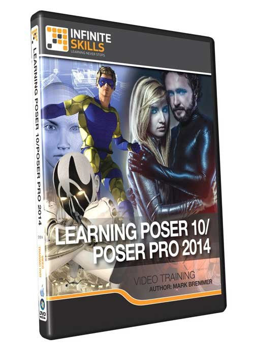 infiniteskills: Learning Poser 10 / Poser Pro 2014 Training Video