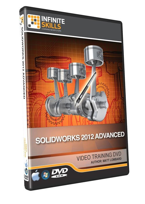 Infiniteskills: SolidWorks 2012 Advanced Training Video