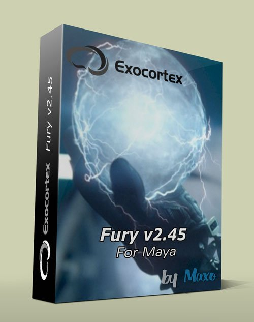 Exocortex Fury v2.45 for MAYA