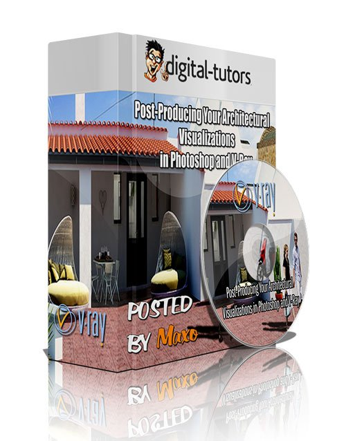Digital - Tutors: Post-Producing Your Architectural Visualizations in Photoshop and V-Ray