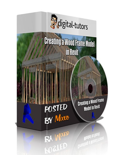 Digital - Tutors: Creating a Wood Frame Model in Revit