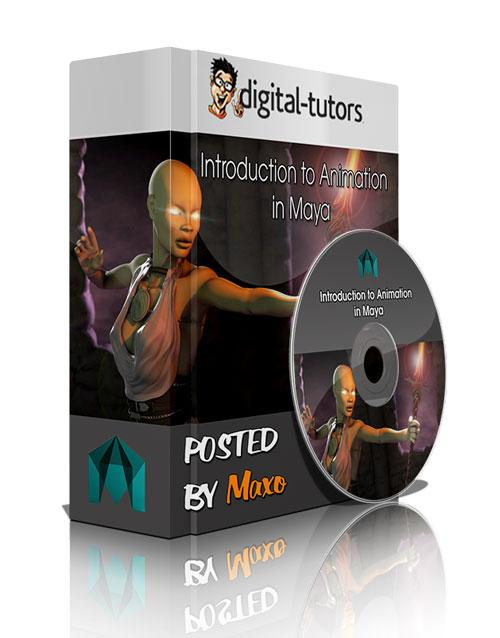 Digital - Tutors: Introduction to Animation in Maya