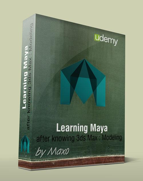Udemy: Learning Maya after knowing 3ds Max : Modeling