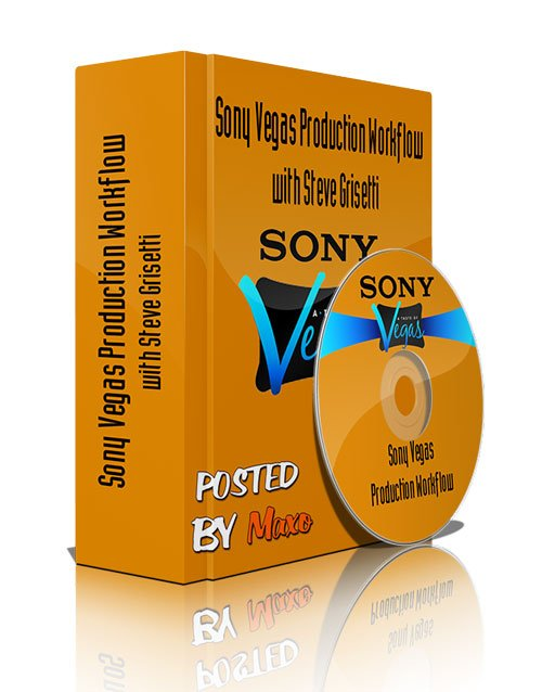 Sony Vegas Production Workflow