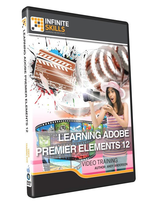 Infiniteskills: Learning Adobe Premiere Elements 12 Training Video