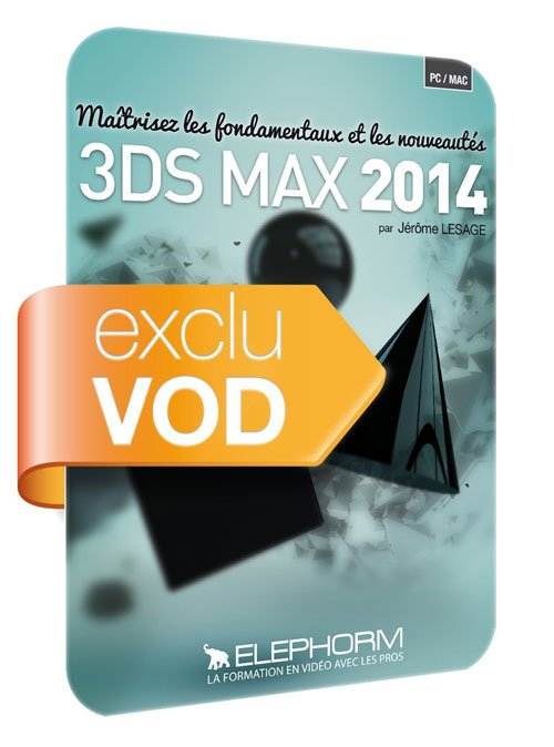 Elephorm: Learn 3ds Max 2014 fundamentals ( French )