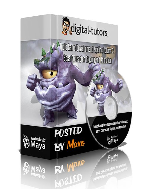 Digital - Tutors: Indie Game Development Pipeline Volume 7: Boss Character Rigging and Animation