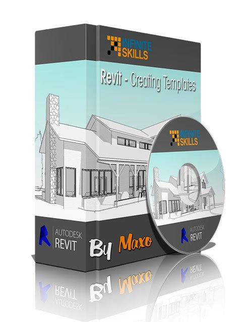 Infiniteskills: Revit - Creating Templates