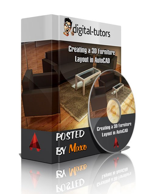 Digital - Tutors: Creating a 3D Furniture Layout in AutoCAD