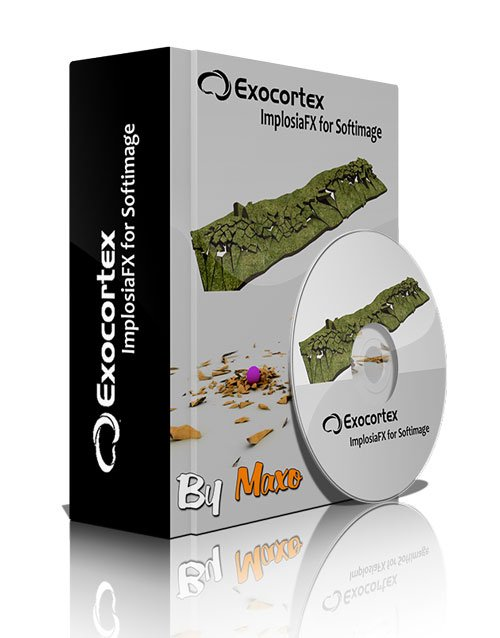 Exocortex ImplosiaFX v4.5 For Softimage x64 Win