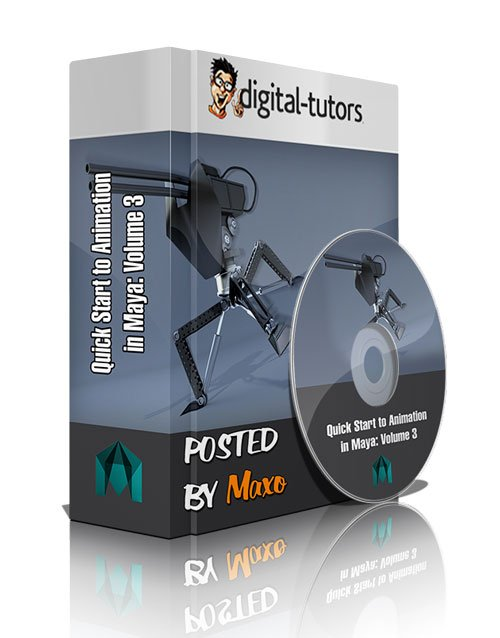 Digital - Tutors: Quick Start to Animation in Maya: Volume 3
