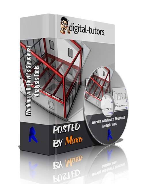 Digital - Tutors: Working with Revit's Structural Analysis Tools