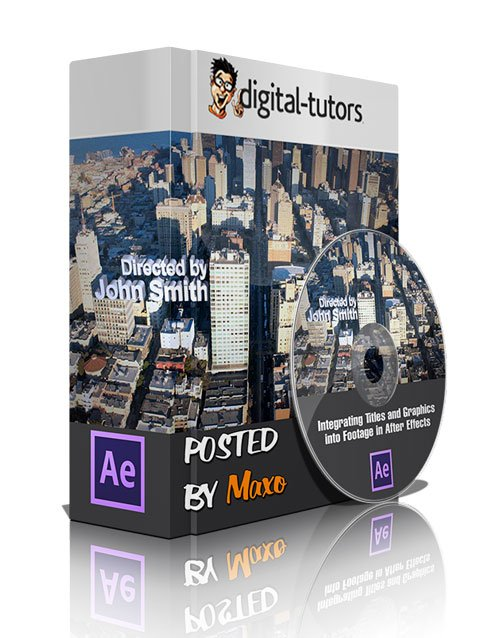 Digital - Tutors: Integrating Titles and Graphics into Footage in After Effects